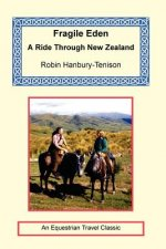 Fragile Eden - A Ride Through New Zealand