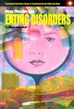 Drug Therapy and Eating Disorders