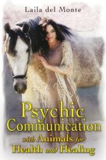 Psychic Communication with Animals for Health and Healing
