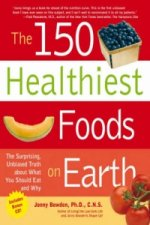 150 Healthiest Foods on Earth