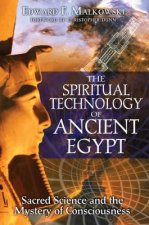Spiritual Technology of Ancient Egypt