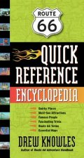 Route 66 Quick Reference Encyclopedia