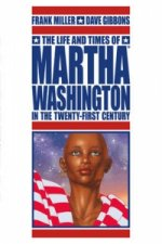 Life and Times of Martha Washington in the Twenty-first Century