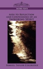 Aids to Reflection and Confessions of an Inquiring Spirit
