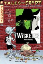 Tales from the Crypt: Wickeder