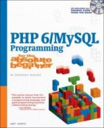 PHP 6/Mysql Programming for the Absolute Beginner