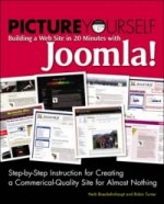 Picture Yourself Building a Web Site with Joomla! 1.6