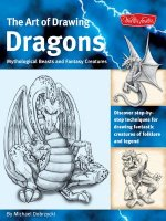 Art of Drawing Dragons, Mythological Beasts, and Fantasy Cre