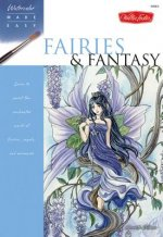 Watercolour Made Easy: Fairies and Fantasy