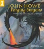 John Howe Forging Dragons