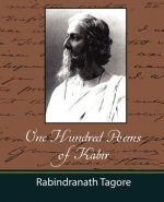 One Hundred Poems of Kabir - Tagore