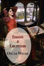 Oscar Wilde's Essays and Lectures