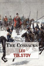 Cossacks - A Tale by Tolstoy