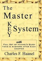 Master Key System - Charles Haanel's All Time Classic