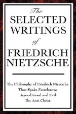 Selected Writings of Friedrich Nietzsche