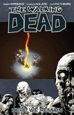 Walking Dead Volume 9: Here We Remain