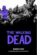 Walking Dead Book 5