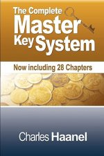 Complete Master Key System (Now Including 28 Chapters)