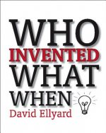 Who Invented What When