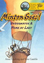 Minton Goes! Underwater and Home at Last