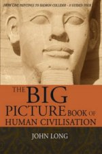 Big Picture Book of Human Civilisation