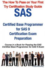 SAS Certified Base Programmer for SAS 9 Certification Exam P