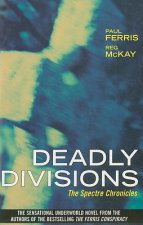 Deadly Divisions