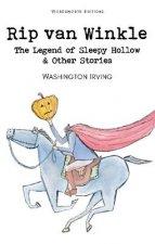 Rip Van Winkle, The Legend of Sleepy Hollow & Other Stories