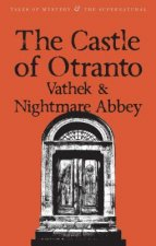 Castle of Otranto/Nightmare Abbey/Vathek