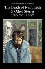 Death of Ivan Ilyich & Other Stories