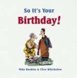 So it's Your Birthday!