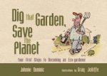 Dig That Garden, Save the Planet