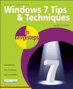 Windows 7 Tips and Techniques in Easy Steps