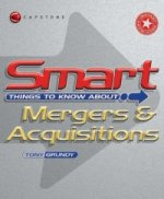 Smart Things to Know About Mergers and Acquisitions