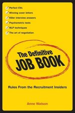 Definitive Job Book - Rules From the Recruitment Insiders