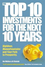 Top 10 Investments for the Next 10 Years