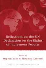 Reflections on the UN Declaration on the Rights of Indigenou