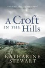 Croft in the Hills