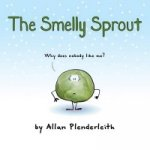 Smelly Sprout