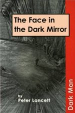 Face in the Dark Mirror