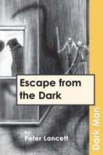 Escape from the Dark