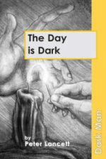 Day is Dark