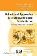 Behavioural Approaches to Neuropsychological Rehabilitation