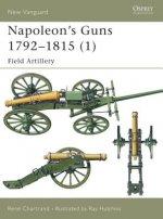 Napoleon's Guns 1792-1815