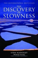Discovery of Slowness