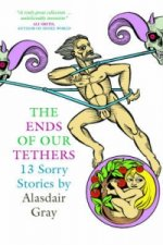 Ends Of Our Tethers: Thirteen Sorry Stories