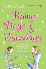 Rainy Days and Tuesdays