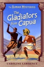 Roman Mysteries: The Gladiators from Capua