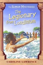 Legionary from Londinium and Other Mini Mysteries