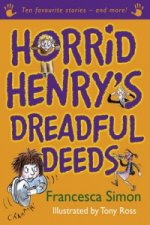 Horrid Henry's Dreadful Deeds